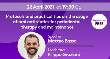 Free EFP Perio Sessions webinar on how to use oral antiseptics in periodontal therapy and maintenance