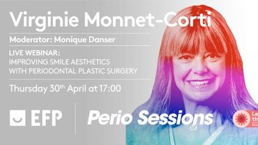 Virginie Monnet-Corti's Perio Session webinar put a smile on many faces